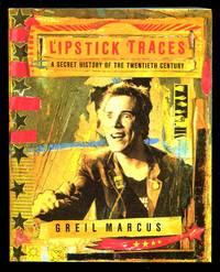 image of Lipstick Traces: A Secret History of the Twentieth Century