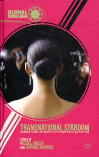 Transnational Stardom: international celebrity in film and popular culture