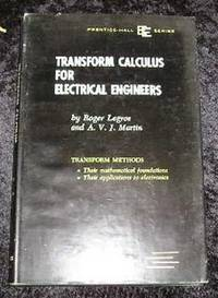 Transform Calculus for Electrical Engineers