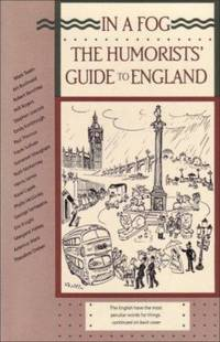 In a Fog : The Humorists' Guide to England