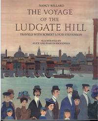 THE VOYAGE OF THE LUDGATE HILL  Travels with Robert Louis Stevenson