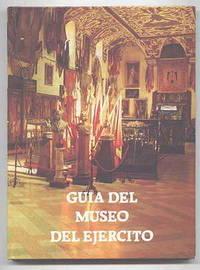 GUIA DEL MUSEO DEL EJERCITO.