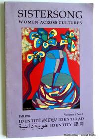 Sistersong Women Across Cultures Fall 1992 Volume 1, No. 1