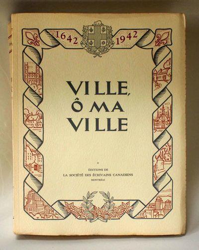 Montreal: Société des écrivains canadiens. , 1941. Edition limited to 500 numbered copies.. Very ...