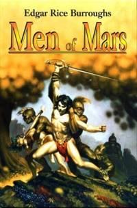 image of Men of Mars: A Fighting Man of Mars, Swords of Mars, and Synthetic Men of Mars (Barsoom #7, 8,_9)