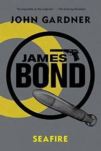 James Bond: Seafire - A 007 Novel