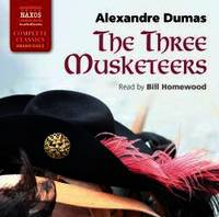image of The Three Musketeers (Naxos Complete Classics)