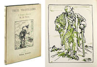 True Travellers. A Tramp's Opera in Three Acts by William H. Davies. With Decorations by William Nicholson.