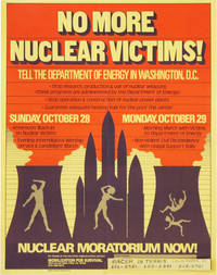 Poster: No More Nuclear Victims! Tell the Department of Energy in Washington, D.C. - Nuclear Moratorium Now!
