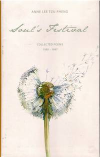 Soul\'s Festival: Collected Poem\'s, 1980-1997