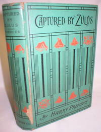 Captured By Zulus; A Story of Trapping in Africa