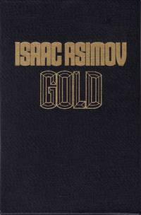 Gold by  Isaac Asimov - Hardcover - from Chisholm Trail Bookstore (SKU: 19144)