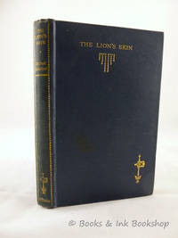 image of The Lion's Skin, A Romance [The Uniform edition of the novels of Rafael Sabatini]