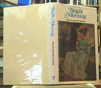 image of Bright Morning: The Story of an Australian Family before 1914