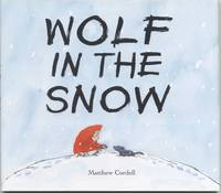 image of Wolf In The Snow  - First Edition/first Printing