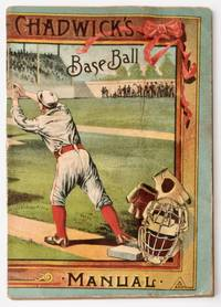 image of [Baseball] The American game of base ball, how it is played; a manual [Chadwick's Baseball Manual]