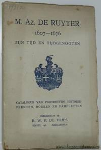 M. Az. de Ruyter 1607 - 1676 zijn tijd en tijdgenooten. Catalogus van portretten,...
