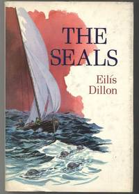 THE SEALS by  Eilis Dillon - First Edition - from Windy Hill Books and Biblio.com