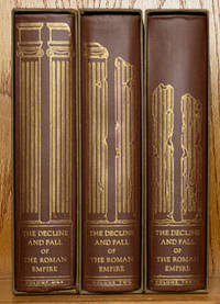 The Decline and Fall of the Roman Empire (3 Volumes in Slipcases)
