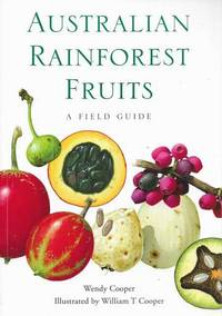 Australian Rainforest Fruits: A Field Guide
