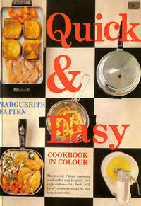 Quick & Easy Cookbook in Colour by Marguerite Patten - First Edition - 1965-01-01 - from M Godding Books Ltd (SKU: 193852)
