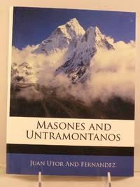 Masones and Untramontanos (Spanish Edition)