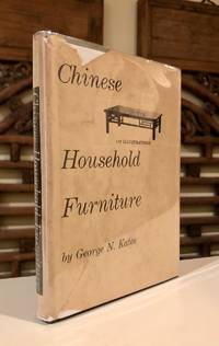 Chinese Household Furniture  From Examples Selected and Measured by Caroline F. Bieber and Beatrice M. Kates PIRATED Copy