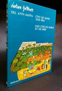 City of Sand and Sea  The History of Tel Aviv-Jaffa in Mosaic by  Shlomo (Nachun Gutman) SHVA - Signed First Edition - (1979) - from Long Brothers Fine and Rare Books and Biblio.com