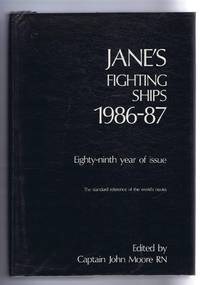 Jane's Fighting Ships 1986-87. Founded in 1897 by Fred T Jane. Eighty-ninth year of issue. The standard reference of the world's navies