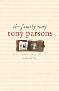 Family Way by Tony Parsons - Hardcover - 2004 - from ThriftBooks and Biblio.com