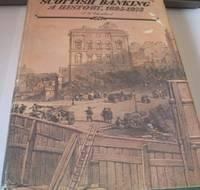 image of Scottish Banking: A History, 1695-1973