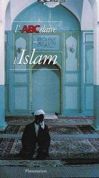L'ABCdaire de l'Islam by Thoraval Yves - 2000 - from philippe arnaiz and Biblio.com