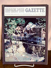 image of NARROW GAUGE AND SHORT LINE GAZETTE - JULY/AUGUST, 1981; VOLUME 7, NUMBER 3