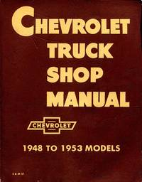 image of Chevrolet Truck Shop Manual 1948 To 1953 Models