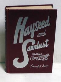 Hayseed and Sawdust: The Story of Raymond's