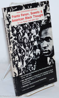 image of Frantz Fanon, Soweto and American black thought. New expanded edition