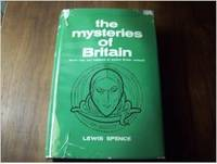 image of The Mysteries of Britain: Secret Rites and Traditions of Ancient Britain Restored