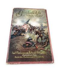 Battlefields in Dixie Land & Chickamauga National Military Park
