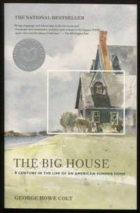 The Big House ;  A Century in the Life of an American Summer Home   A  Century in the Life of an American Summer Home