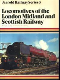 Locomotives of the London Midland and Scottish Railway: Jarrold Railway Series 3