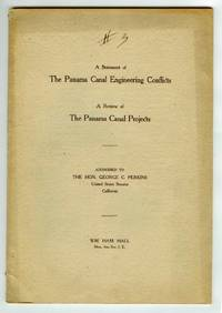 A Statement of The Panama Canal Engineering Conflicts; A Review of The Panama Canal Projects