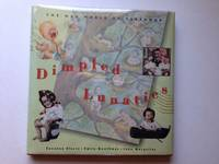 Dimpled Lunatics The Mad World of Babyhood