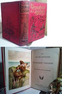 The Life and Adventures of Robinson Crusoe, Bound with, The Further Adventures of Robinson Crusoe