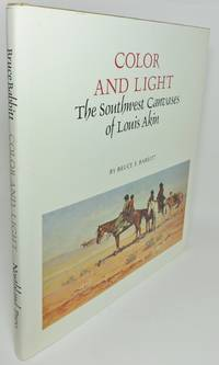 image of COLOR AND LIGHT.  The Southwest Canvases of Louis Akin