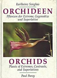 Orchids - Plants of Extremes, Contrasts and Superlatives [Orchideen. Pflanzen der Extreme, Gegensätze und Superlative]