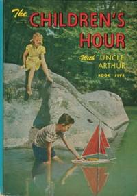 Children's Hour With Uncle Arthur - Book Five