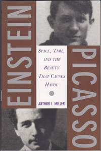 image of Einstein, Picasso : Space, Time and the Beauty That Causes Havoc