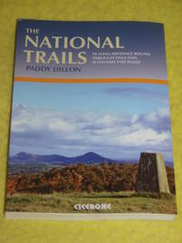 The National Trails, 19 Long-Distance Routes through England, Scotland and Wales.