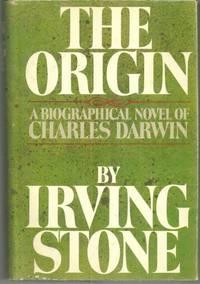 ORIGIN A Biographical Novel of Charles Darwin