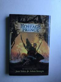 The Hostage Prince #1 in the Seelie Wars Trilogy
